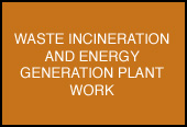 WASTE INCINERATION AND ENERGY GENERATION PLANT WORK