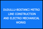 DUDULLU-BOSTANCI METRO LINE CONSTRUCTION AND ELECTRO MECHANICAL WORKS, UNDERGROUND INTERCHANGE CENTRES (PARKING LOTS), DEPOT SITE AND ADMINISTRATION BUILDING AND CONTROL CENTRE CONSTRUCTION