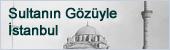 Sultanın Gözüyle İstanbul